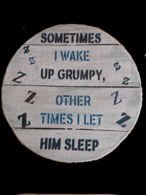 Wake up grumpy round wall hanging